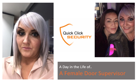 A Day in the Life of … A Female Door Supervisor